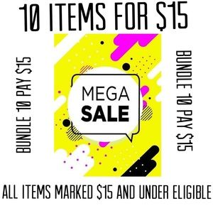 BUNDLE SALE 10 ITEMS $15 (ITMES $15 & UNDER ONLY)